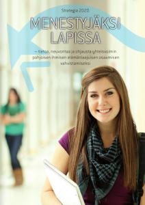 Utvecklingen av informations-, rådgivnings- och handledningstjänster för vuxna i Lappland har gått bra framåt.